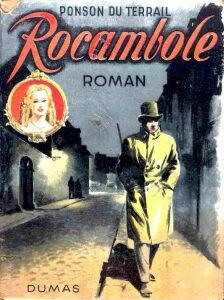 Las aventuras de Rocambole (Pierre A. Ponson de Terrail).