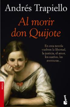 Al morir don Quijote (Andrés Trapiello).