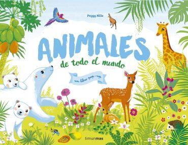 Animales de todo el mundo  (Peggy Nille).