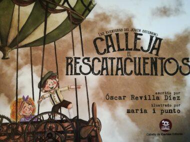 Las aventuras del joven Saturnino Calleja (Óscar Revilla).