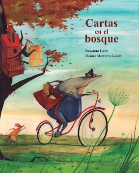 Cartas en el bosque (Susanna Isern y Daniel Montero Galán).