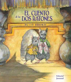 El cuento de los dos ratones  (Ruth Brown).