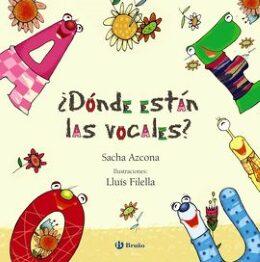 ¿Dónde están las vocales? (Sancha Azcona).