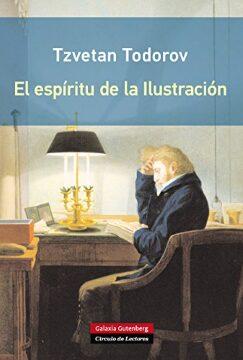 El espíritu de la Ilustración (Tzvetan Todorov).