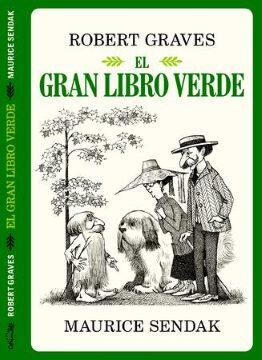 El gran libro verde (Robert Graves-M. Sendak).