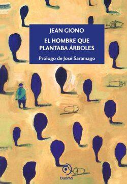 El hombre que plantaba árboles (Jean Giono).