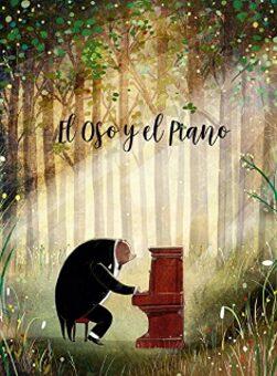 El oso y el piano  (David Litchfield).