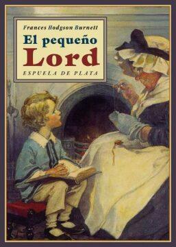 El pequeño lord (Frances Hodgson Burnett). Incluye la película.