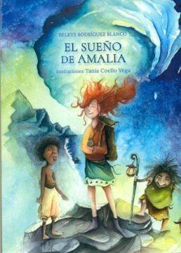 El sueño de Amalia (Belkys Rodríguez-Tania Coello).