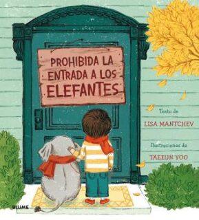 Prohibida la entrada a los elefantes (Lisa Mantchev).