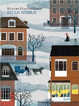 «En la niebla» (Richard Harding Davis).
