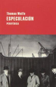 Especulación  (Thomas Wolfe).