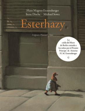 Esterhazy (Hans Magnus Enzensberger e Irene Dische). Ilustraciones de Michael Sowa.