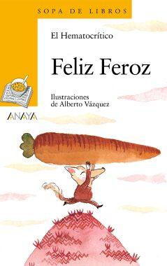 Feliz Feroz (El Hematocrítico – Alberto Vázquez).