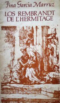 """Fina García Marruz. """"Los Rembrandt de L'Hermitage"""". Poemas."""