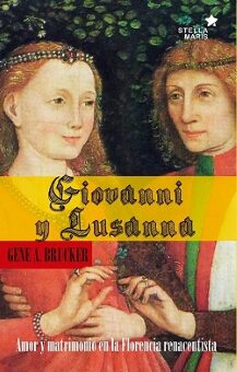 Giovanni y Lusanna   (Gene A. Brucker).