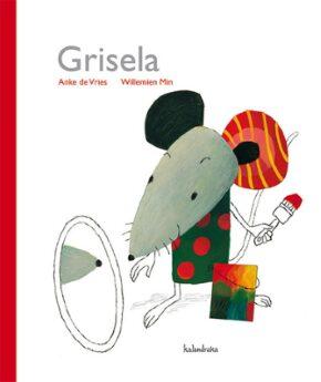 Grisela (Anke de Vries – Willemien Min).