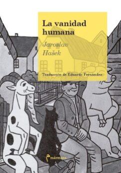 La vanidad humana  (Jaroslav HaŠek).