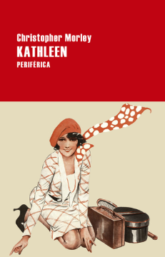 Kathleen (Christopher Morley).