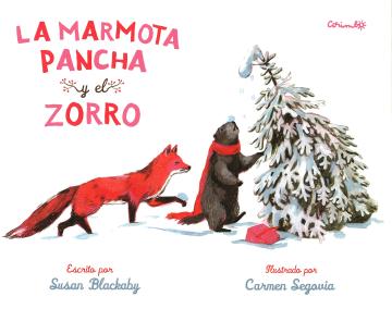 La marmota Pancha y el zorro (Susan Blackaby).