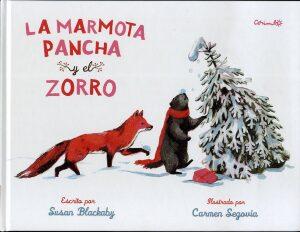 La marmota Pancha y el zorro (Susan Blackaby – Carmen Segovia).