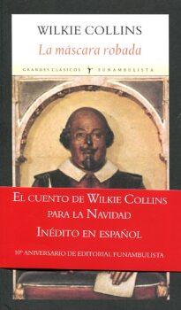 La máscara robada (Wilkie Collins).