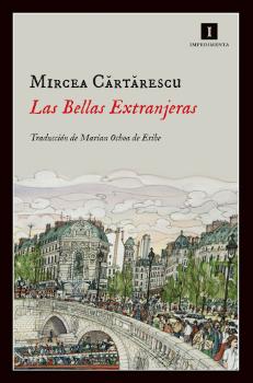 Las bellas extranjeras (Mircea Cărtărescu).