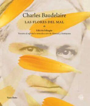 """Baudelaire y """"Las flores del mal"""". Poemas."""