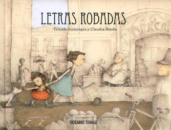 Libros robados  (Triunfo Arciniegas y Claudia Rueda).