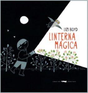 Linterna mágica (Lizi Boyd).