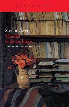 Mendel el de los libros (Stefan Zweig).