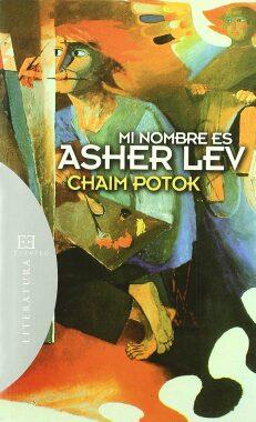Mi nombre es Asher Lev  (Chaim Potok).