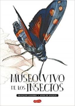 Museo vivo de los insectos (Francois Lasarre).