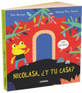 Nicolasa, ¿y tu casa? (Mar Benegas – Mariana Ruiz Johnson).