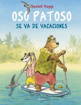 Oso Patoso se va de vacaciones (Daniel Napp).