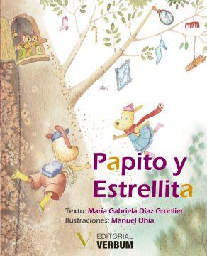 Papito y Estrellita (Gabriela Díaz Gronlier y M. Uhía).