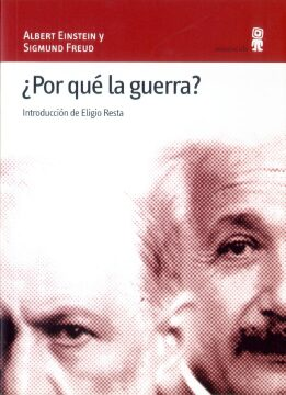 ¿Por qué la guerra?  (Albert Einstein y Sigmund Freud).