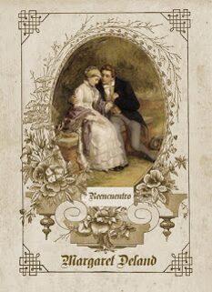 Reencuentro  (Margaret Deland).