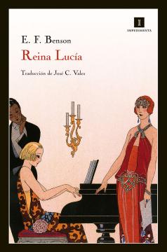 Reina Lucía (Edward Fredercik Benson). Novela.
