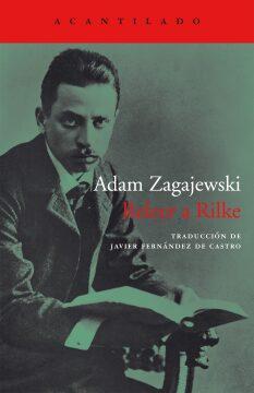 Releer a Rilke (Adam Zagajewski).