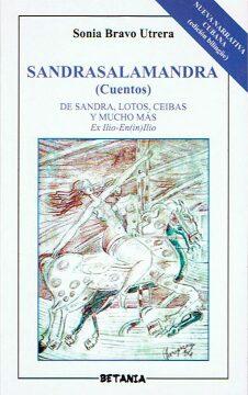 Sandrasalamandra. Cuentos (Sonia Bravo Utrera).