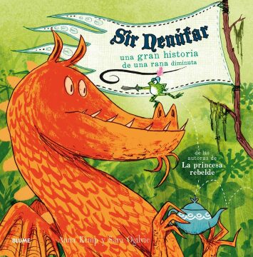 Sir Nenúfar. Una gran historia de una rana diminuta (Anna Kemp y Sara Ogilvie).