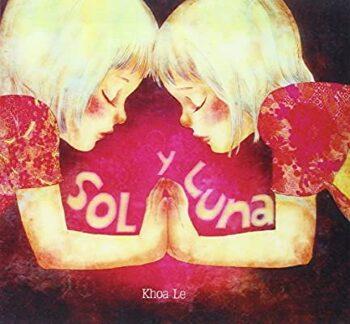 Sol y Luna   (Khoe Le).