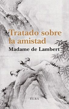 Tratado sobre la amistad (Madame de Lambert).
