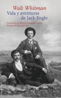 Walt Whitman. «Vida y aventuras de Jack Engle».