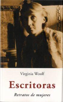 """Virginia Woolf. """"Escritoras. Retrato de mujeres""""."""